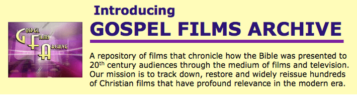 Introduction to Gospel Films Archive